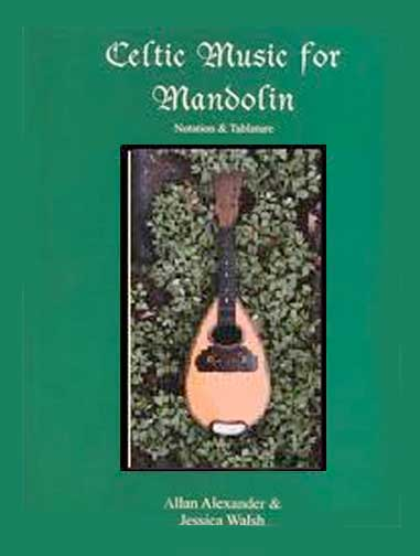 Celtic Music for Mandolin by Allan Alexander & Jessica Walsh