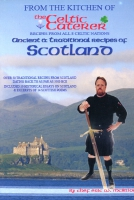 Ancient and Traditional Recipies of Scotland - by the Celtic Caterer - Chef Eric W. McBride