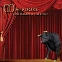 DIGITAL DOWNLOAD Matadors - Chris Chandler & Paul Benoit