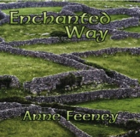 Enchanted Way - Anne Feeney