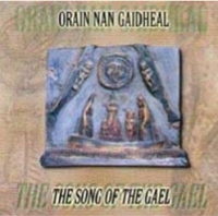 Orain Nan Gaidheal - The Song of Gael