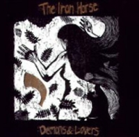 Demons and Lovers - Iron Horse