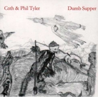 Cath & Phil Tyler - Dumb Supper