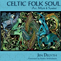 BOOK -  Celtic Folk Soul - Art, Myth & Symbol